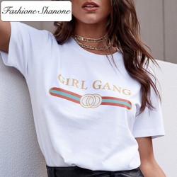 Fashione Shanone - Limited stock - Girl Gang T-shirt