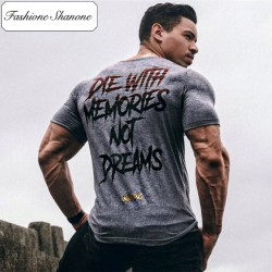 Fashione Shanone - T-shirt DIE WITH MEMORIES NOT DREAMS