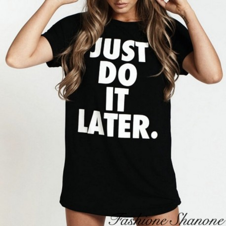 T-shit noir JUST DO IT LATER