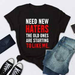T-shirt NEED NEW HATERS